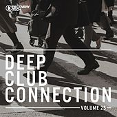 Deep Club Connection, Vol. 25 de Various Artists