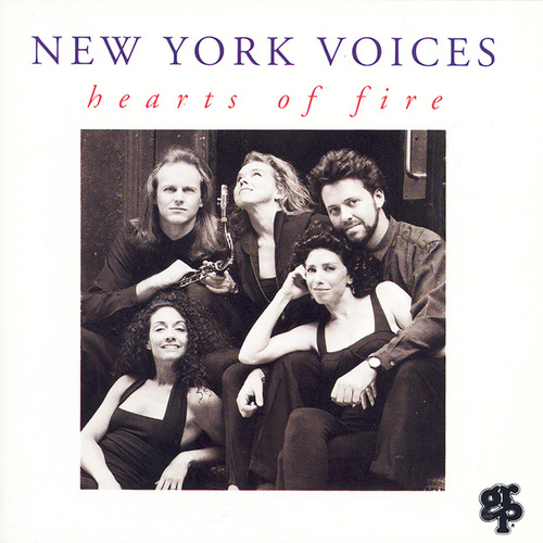 Hearts Of Fire by New York Voices