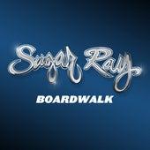 Boardwalk by Sugar Ray