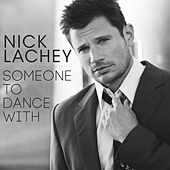 Someone to Dance With by Nick Lachey