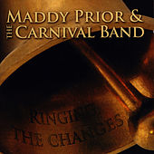 Ringing The Changes by Maddy Prior
