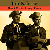 Best Of The Early Years von Jim and Jesse