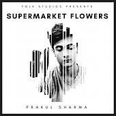 Supermarket Flowers de Folk Studios