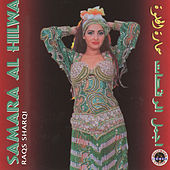 Samara Al Hilwa: Raqs Sharqi de Samara
