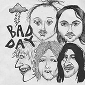 Bad Day by The Fling