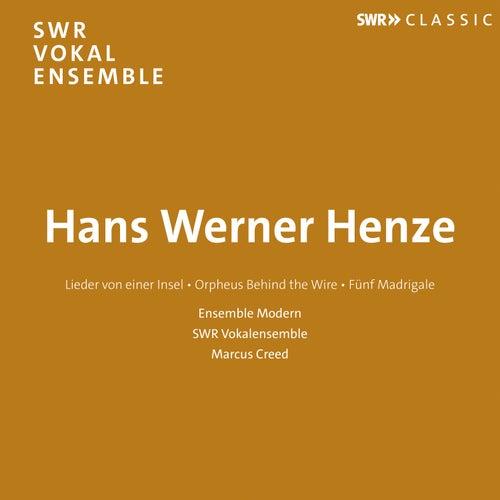 Henze: Lieder von einer Insel, Orpheus Behind the Wire & 5 Madrigäle by SWR Vokalensemble Stuttgart