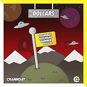 Dollars (Ray Volpe x Gammer Remix) by Crankdat