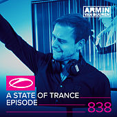 A State Of Trance Episode 838 by Various Artists