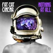 Nothing at All von Fat Cat Cinema