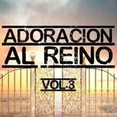 Adoración al Reino Volumen 3 by Various Artists