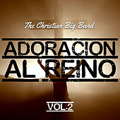 Adoración al Reino Volumen 2 by Various Artists