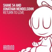 Return To Love von Shane 54 and Jonathan Mendelsohn