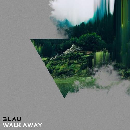 Walk Away by 3LAU