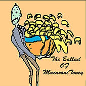 The Ballad of Macaroni Toney by Fuginami