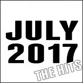 July 2017: The Hits by Various Artists