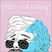 Music Is Not for Everyone (Everything Happens for a Season) by Various Artists