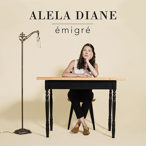 Émigré by Alela Diane