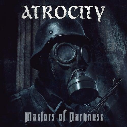Masters of Darkness von Atrocity