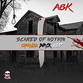 Scared of Nothin: Orange Black 2017 by ABK