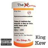 No Sleep, Tx by King Kew