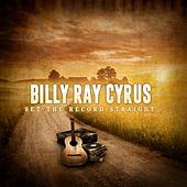 Set the Record Straight von Billy Ray Cyrus