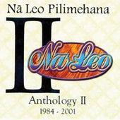 Na Leo Pilimehana Anthology II by Na Leo Pilimehana