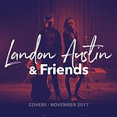 Landon Austin & Friends: November Covers 2017 de Landon Austin