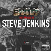 Lost Articles of Steve Jenkins by SHATiFF