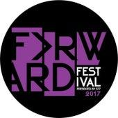 Forward Festival 2017 de Various Artists