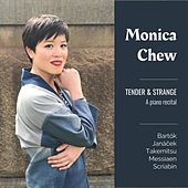 Tender and Strange by Monica Chew