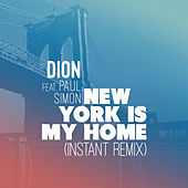New York is My Home (Instant Remix) by Dion