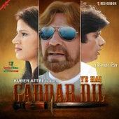 Ye Hai Gaddar Dil by Various Artists