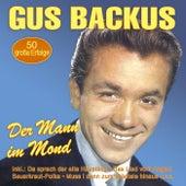 Der Mann im Mond - 50 große Erfolge by Gus Backus