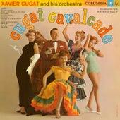 Cugat Cavalcade de Xavier Cugat & His Orchestra