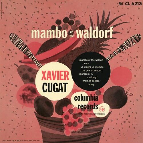 Mambo at the Waldorf by Xavier Cugat & His Orchestra