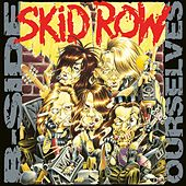 B-Side Ourselves de Skid Row
