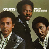 Back Stabbers (Expanded Edition) by The O'Jays