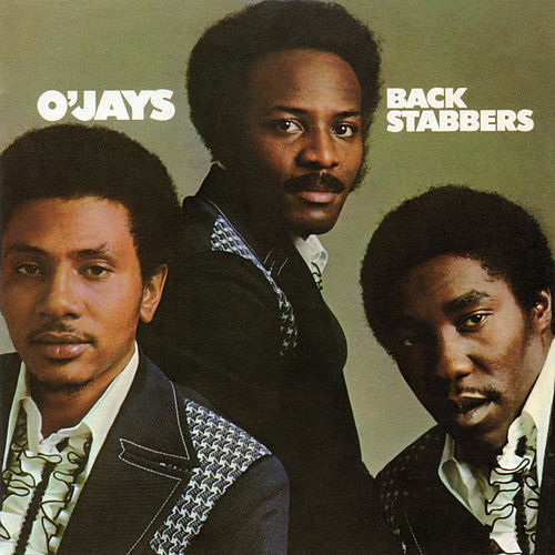 Back Stabbers (Expanded) by The O'Jays