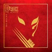Vega von D'rok the Menace