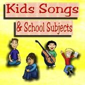 Kids Songs & School Subjects von Various Artists