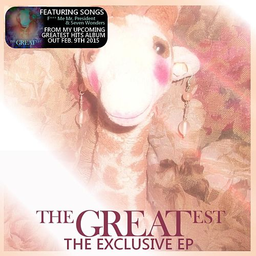 The Greatest: EP by Effy Giraffe