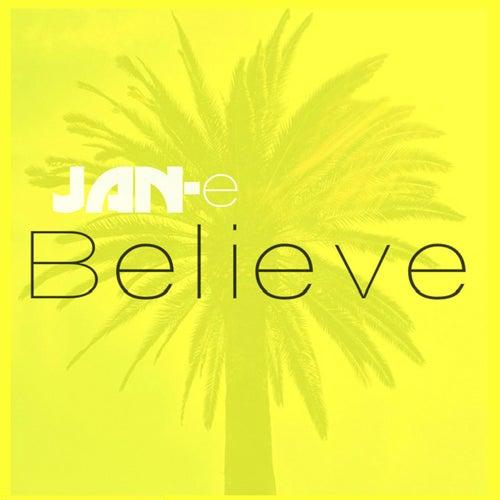 Believe by Jane