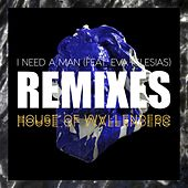 I Need A Man (feat. Eva Iglesias) Remixes de House of Wallenberg