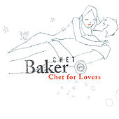Chet For Lovers by Chet Baker