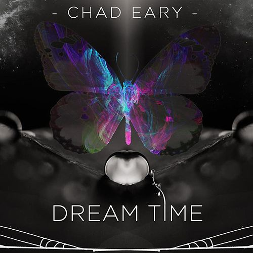 Dream Time by Chad Eary