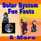 Solar System Fun Facts & More by The Kids Creation Crew
