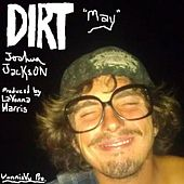 May by Dirt