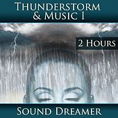 Thunderstorm and Music I (2 Hours) de Sound Dreamer