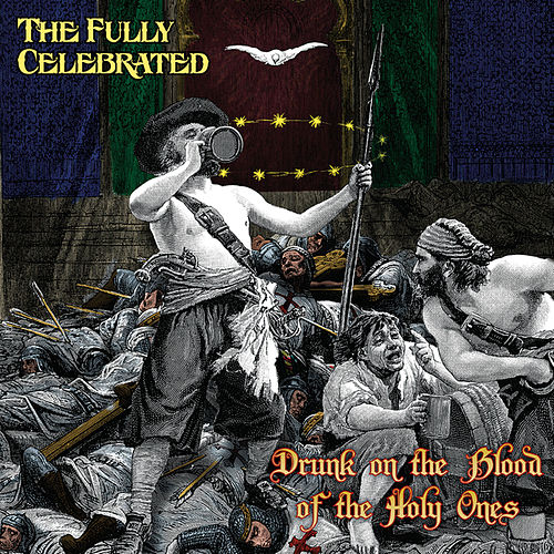 Drunk on the Blood of the Holy Ones by Django Carranza