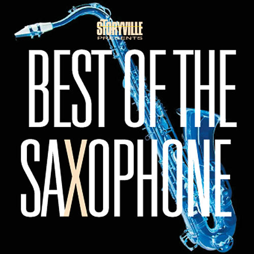 Best Of The Saxophone by Various Artists